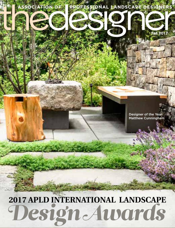 Association Of Professional Landscape Designers  The Designer – Fall 2017 by Association of Professional