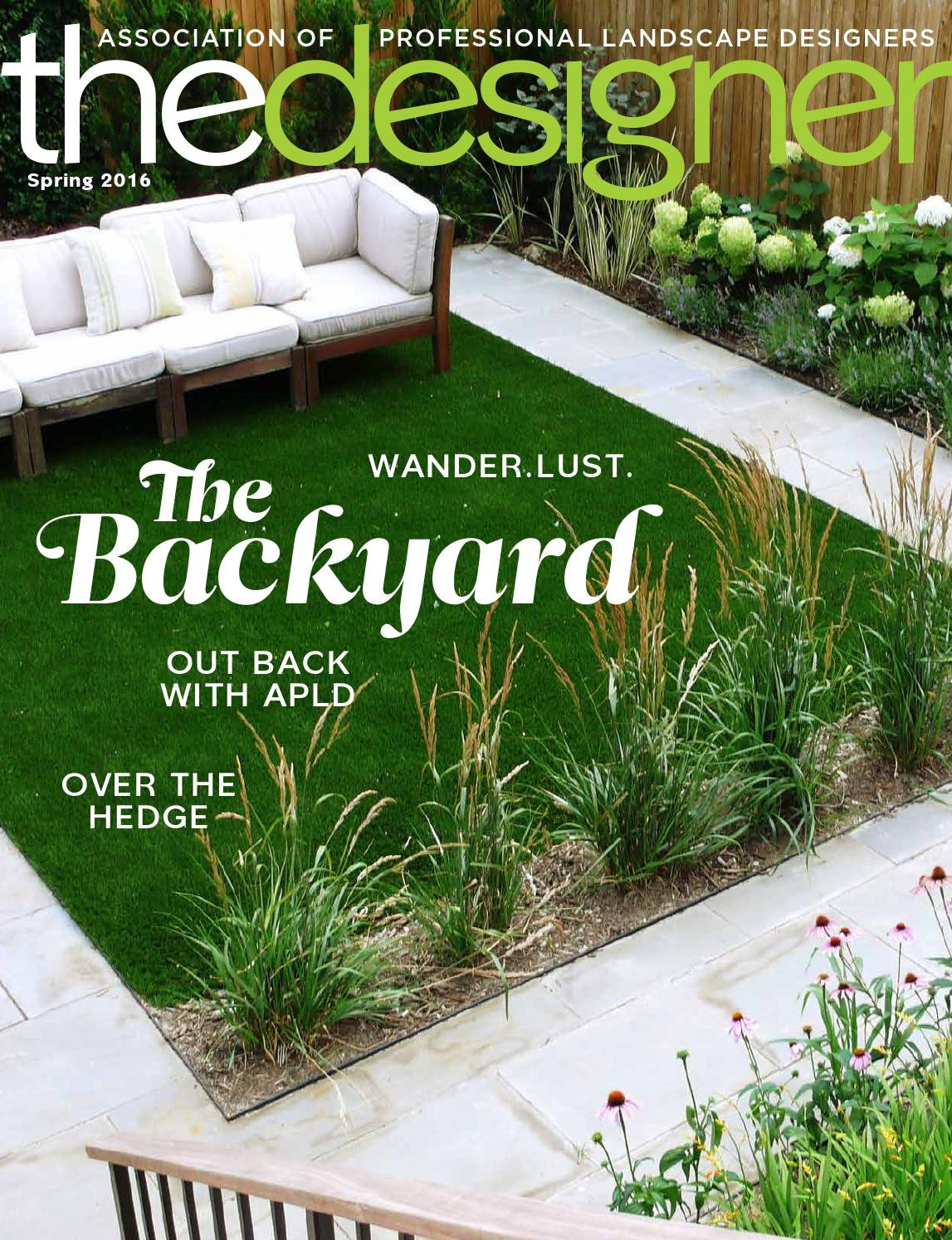 Association Of Professional Landscape Designers  The Designer – Spring 2016 by Association of Professional