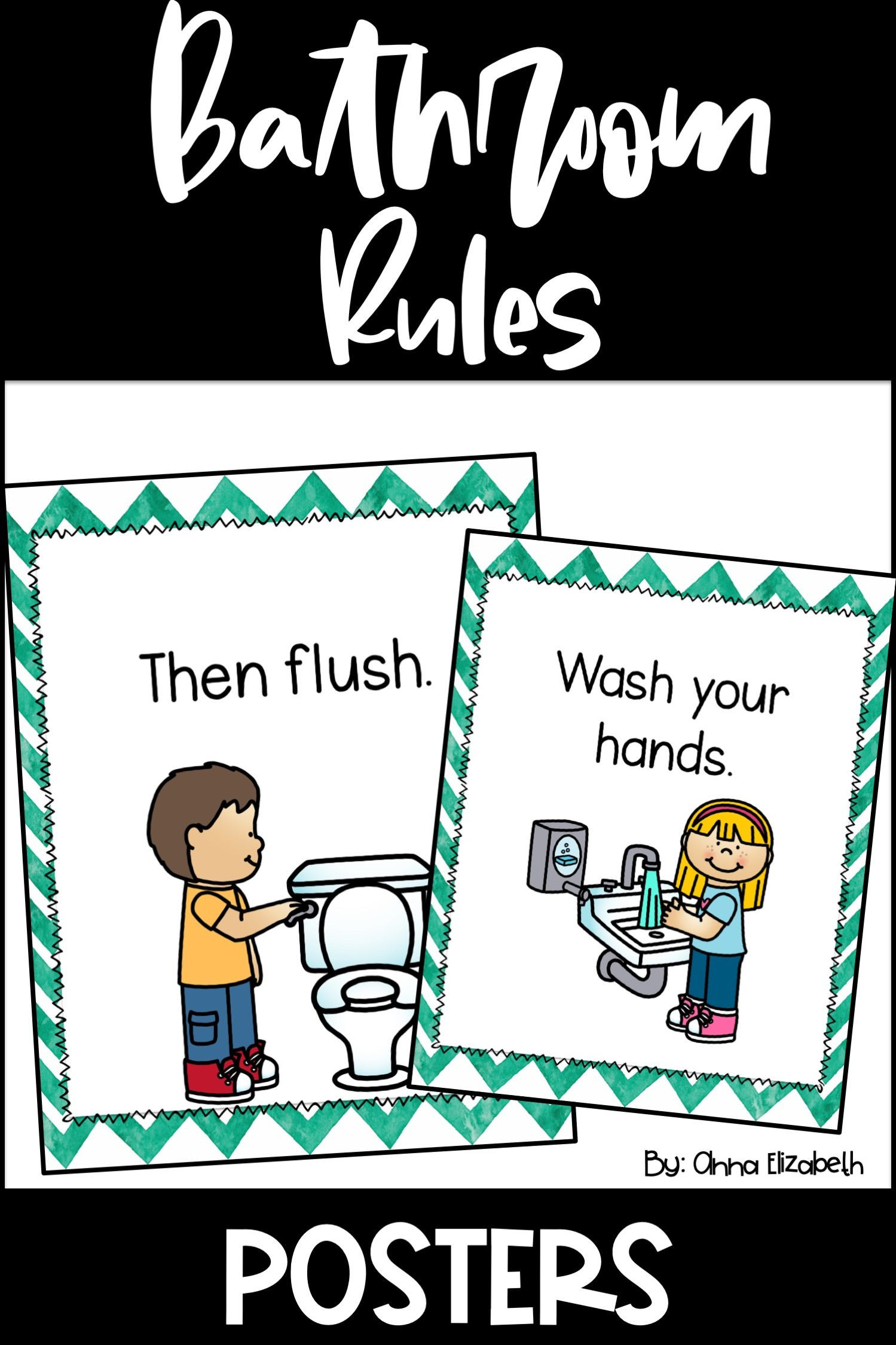 Bathroom Rules For Kids  Bathroom Rules Posters
