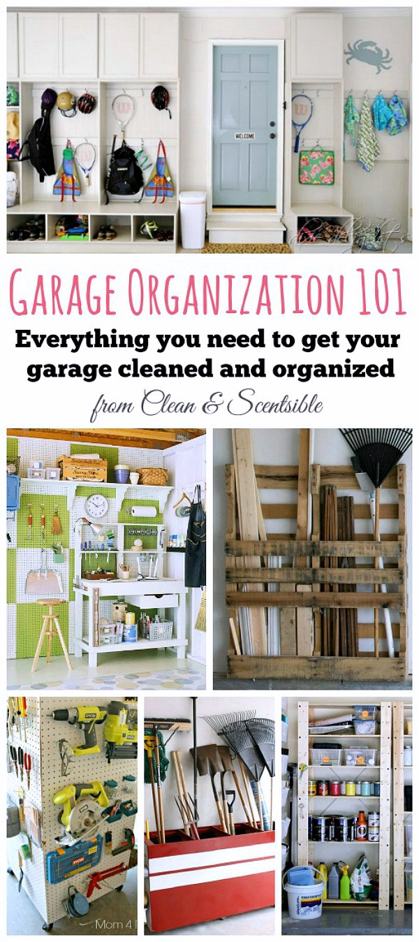Organize Your Garage  How to Organize the Garage Clean and Scentsible