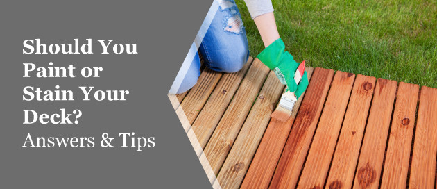 Paint Or Stain Deck  Painting Vs Staining Your Deck